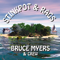 Stinkpot and Rags CD